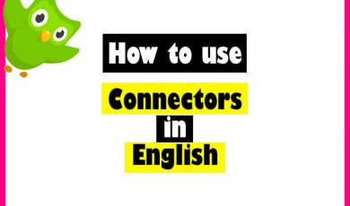 Connectors in English – How to use them