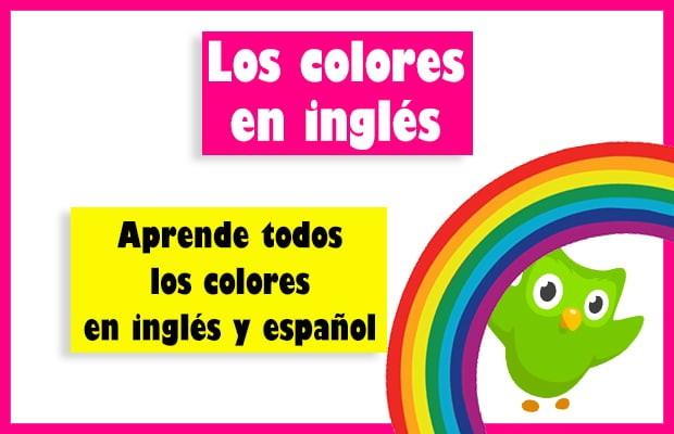 Colores En Inglés Y Español Lista Completa